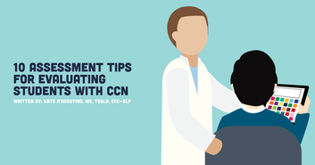 10 Assessment Tips for Evaluating Students with CCN