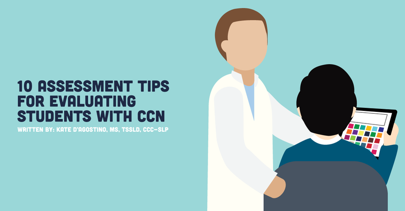 10 Assessment Tips for Evaluating Students with CCN.png
