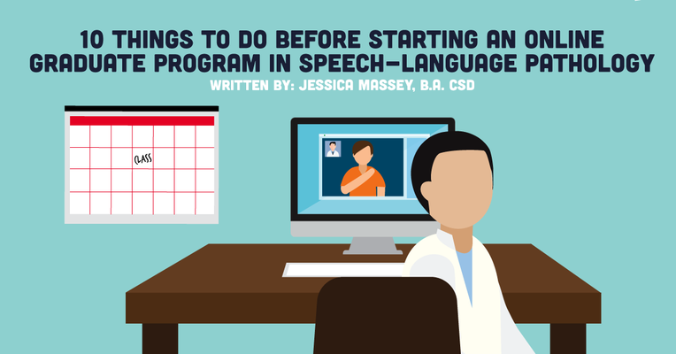 10 Things to Do Before Starting an Online Graduate Program in Speech-Language Pathology