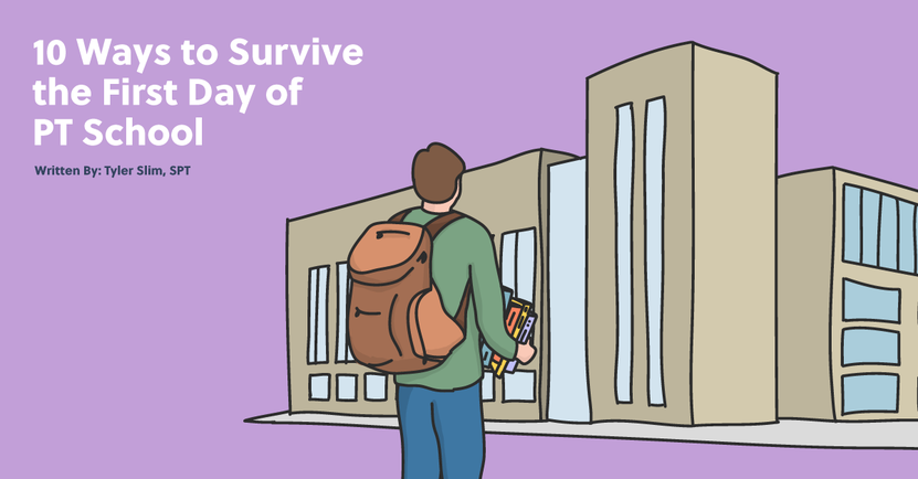 10 Ways to Survive the First Day of PT School.png