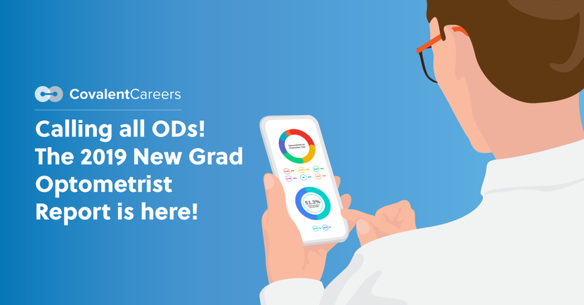 The 2019 New Grad Optometrist Report | CovalentCareers