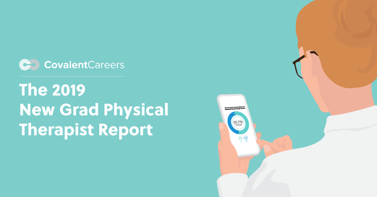 The 2019 New Grad Physical Therapist Report