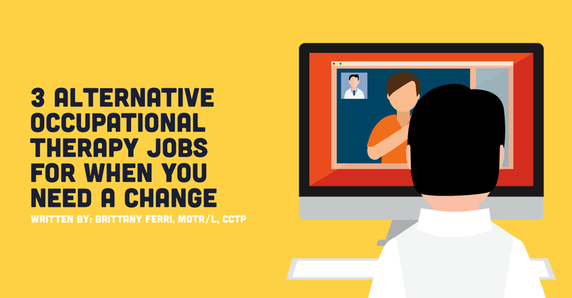 3-alternative-occupational-therapy-jobs-for-when-you-need-a-change.png