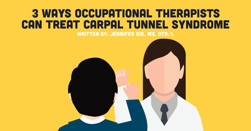 3 Ways Occupational Therapists Can Treat Carpal Tunnel Syndrome.png