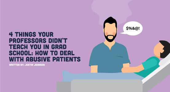 How to Deal with Abusive Patients as a New Grad PT