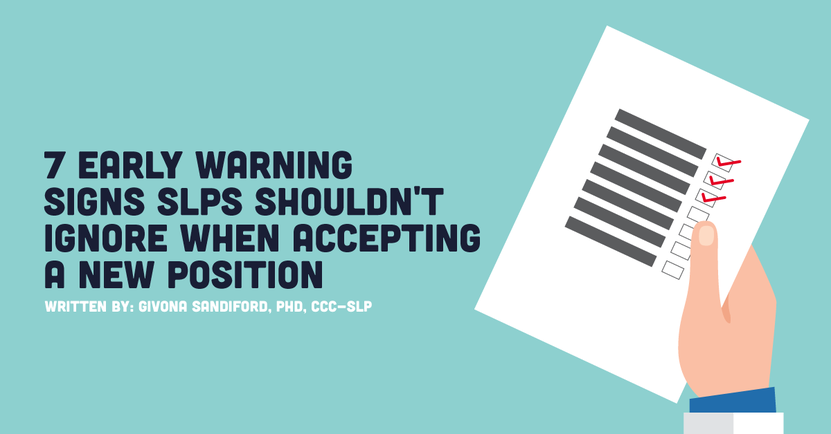 7-early-warning-signs-slps-shouldnt-ignore-when-accepting-a-new-position.png