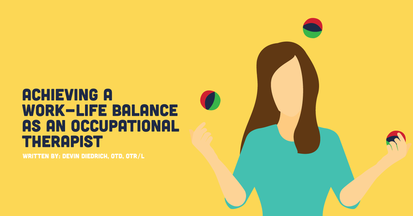 Achieving a Work-Life Balance as an Occupational Therapist - Updated.png