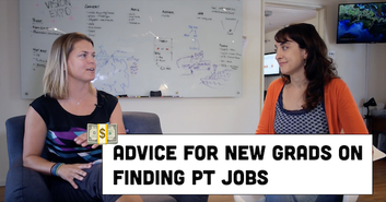 Advice For New Grads on Finding PT Jobs