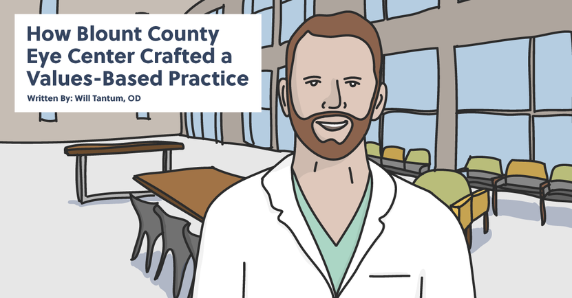 How Blount County Eye Center Crafted a Values-Based Practice