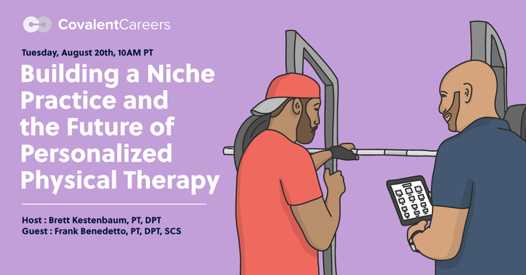Building a Niche Practice and the Future of Personalized Physical Therapy - Free Webinar