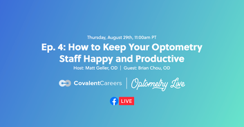 Ep. 4: How to Keep Practice Staff Happy and Productive