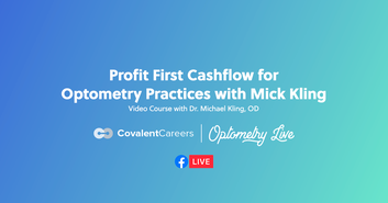 Profit First Cashflow for Optometry Practices with Mick Kling—Video Course