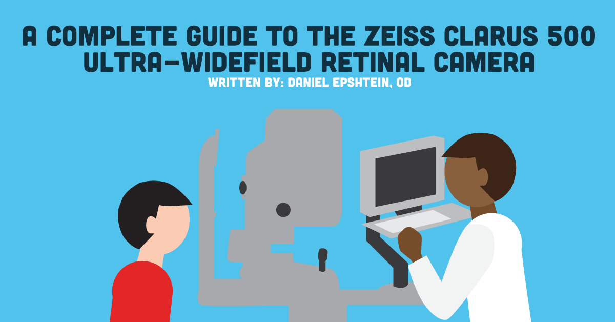A Complete Guide to the Clarus 500 Ultra-widefield Retinal Camera