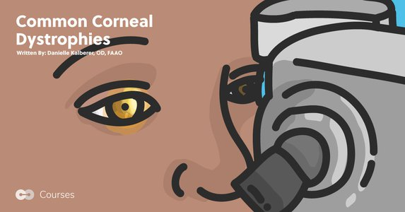 Common Corneal Dystrophies