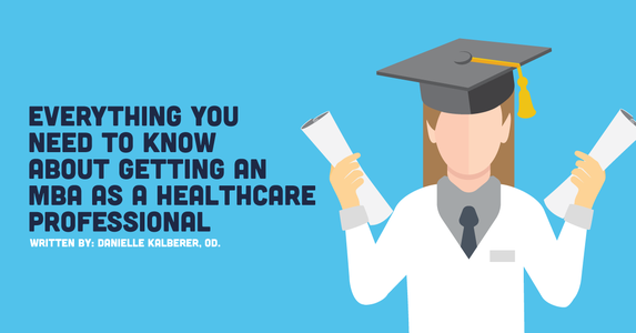 Everything You Need to Know About Getting an MBA as a Healthcare Professional