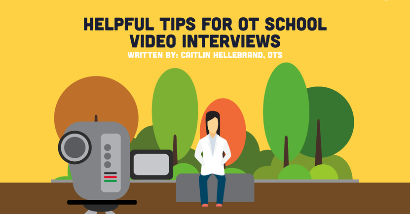 Helpful Tips for OT School Video Interviews.png