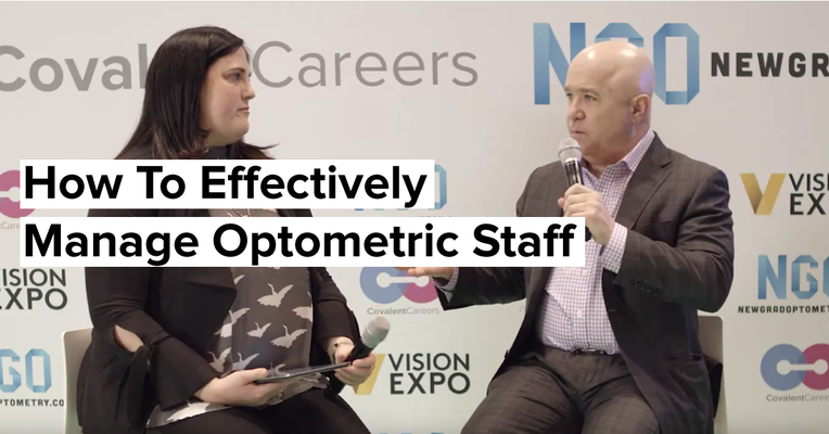 How To Effectively Manage Optometric Staff