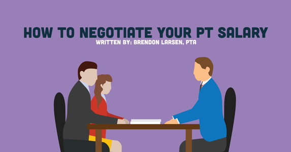 Make More Money as a Physical Therapist (or PTA): PT Salary Negotiation 101