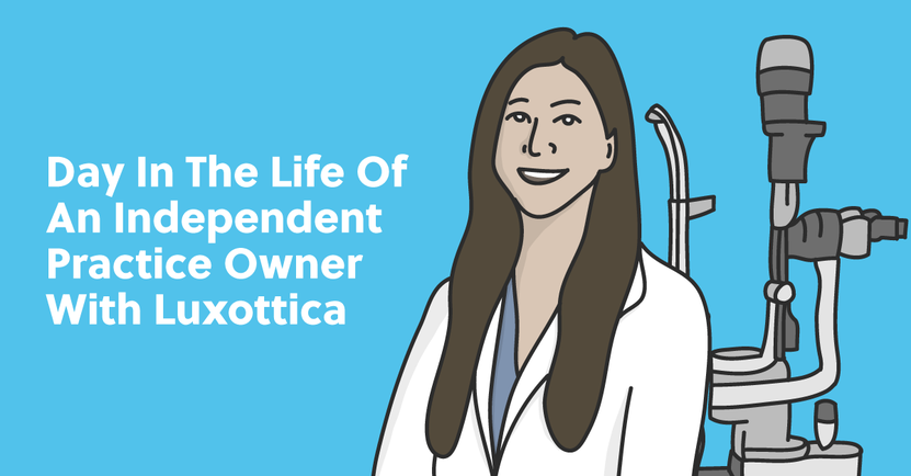 Day in the Life of an Independent Practice Owner With Luxottica