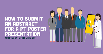 How to Submit an Abstract for a PT Poster Presentation