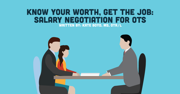 Know Your Worth, Get the Job: Salary Negotiation for OTs