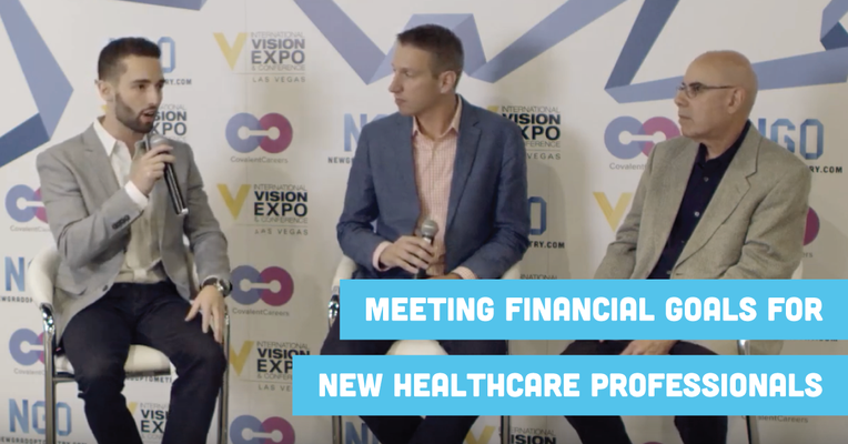 Meeting Financial Goals for New Healthcare Professionals