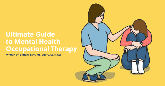 The Ultimate Guide to Mental Health and OT
