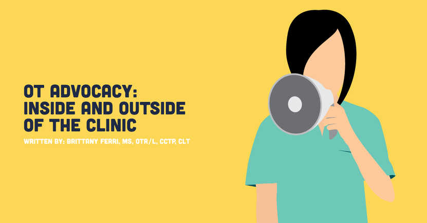 OT Advocacy_ Inside and Outside of the Clinic.png