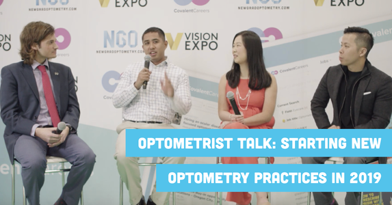 Optometrist Talk: Starting New Optometry Practices in 2019