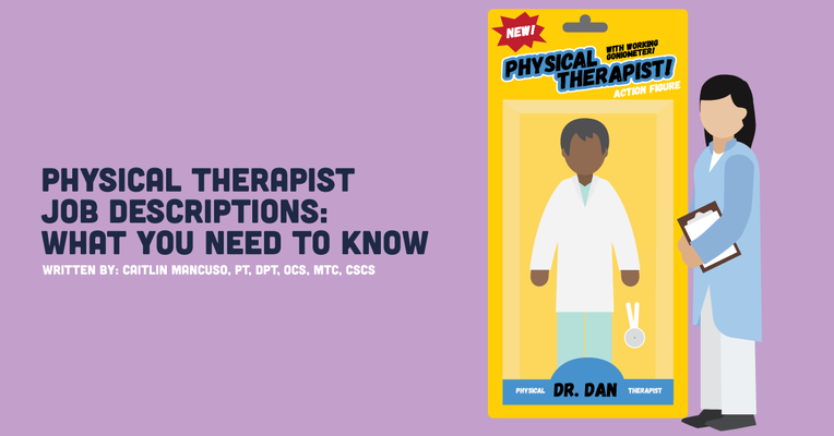Physical Therapist Job Descriptions: What You Need to Know
