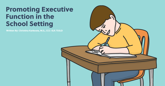 Promoting Executive Function in the School Setting