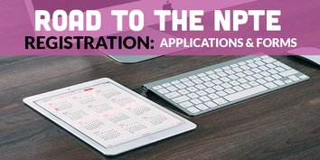 Road to the NPTE: Registration