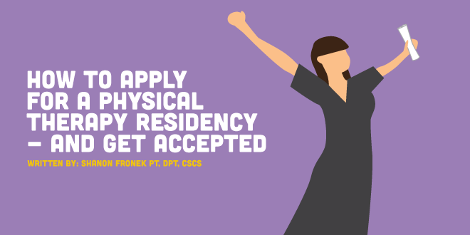 How to Apply for a Physical Therapy Residency and Get
