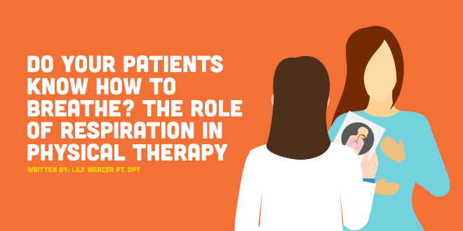 The Role of Breathing in Physical Therapy | CovalentCareers