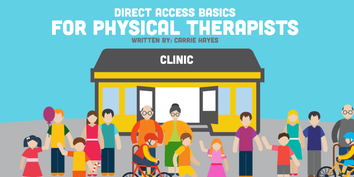 Direct Access Physical Therapy: The Bare Basics