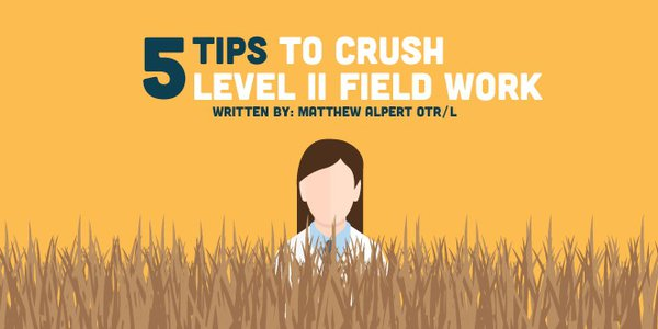 5 Tips to Crush Level II Fieldwork