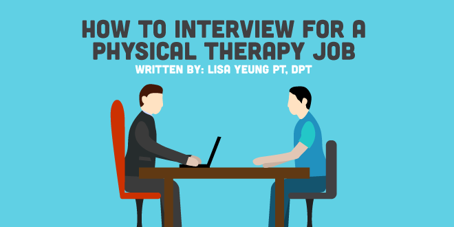 How to Interview For a Physical Therapy Job | CovalentCareers