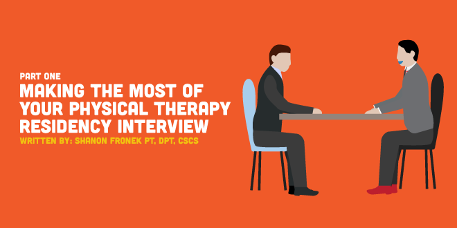 Making the Most of Your Physical Therapy Residency Interview