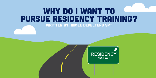 Why Choose Physical Therapy Residency Training