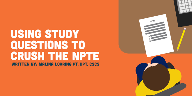 Pass the NPTE by Using Study Questions | CovalentCareers