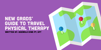 New Grads' Intro to Travel Physical Therapy