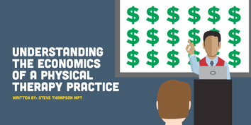 Understanding the Economics of a Physical Therapy Practice