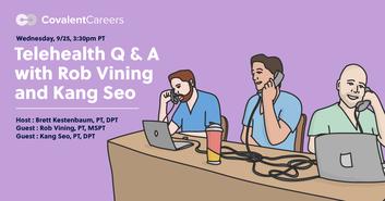 Telehealth Q & A with Rob Vining, PT, MSPT and Kang Seo, PT, DPT – Free Webinar