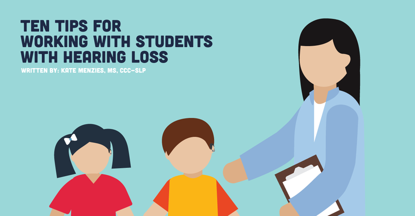 Ten Tips for Working with Students with Hearing Loss.png