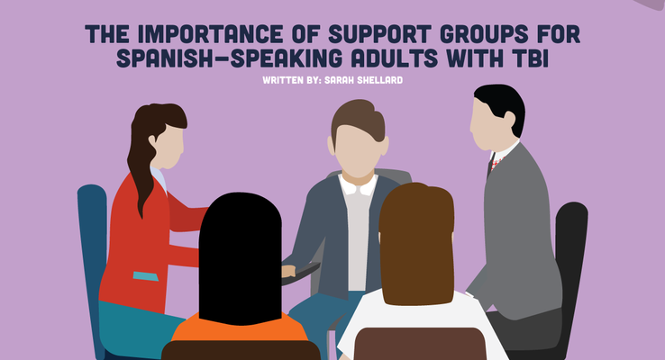 The Importance of Support Groups for Spanish-Speaking Adults with TBI