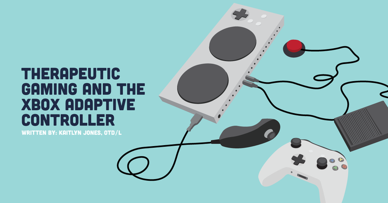 Therapeutic Gaming and the Xbox Adaptive Controller