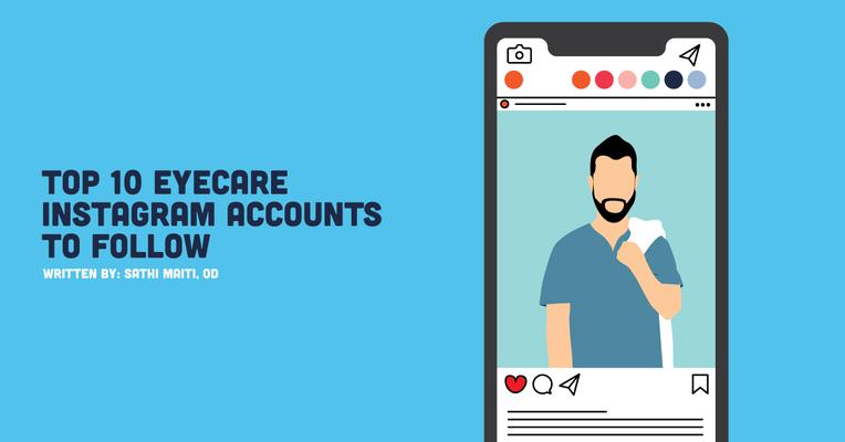 Top 10 Eyecare Instagram Accounts to Follow