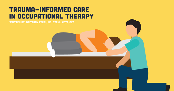 Trauma-informed Care in Occupational Therapy