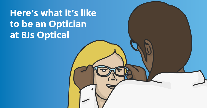 Here's What It Is Like to Be an Optician at BJs Optical
