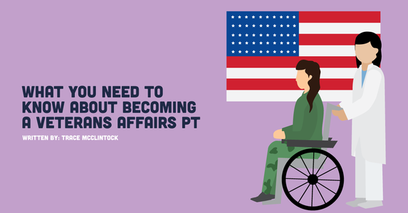 What You Need to Know About Becoming a Veterans Affairs PT